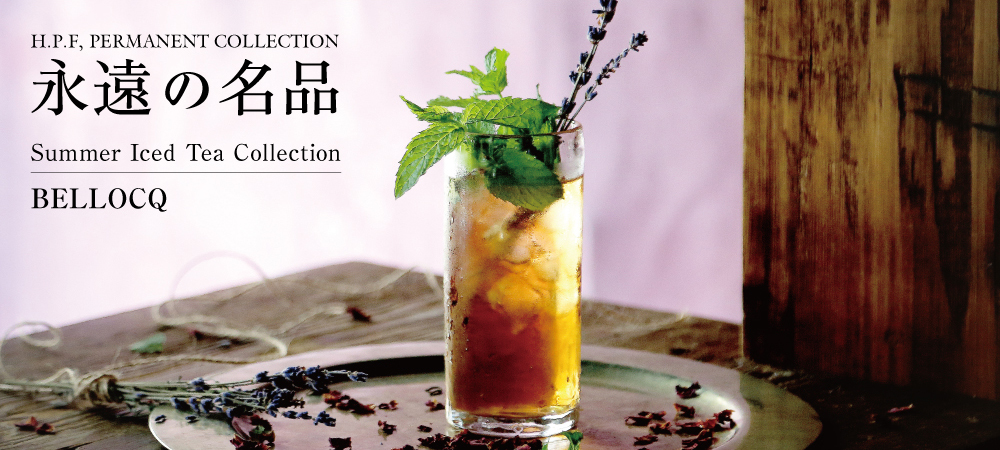 Summer Iced Tea Collection BELLOCQ