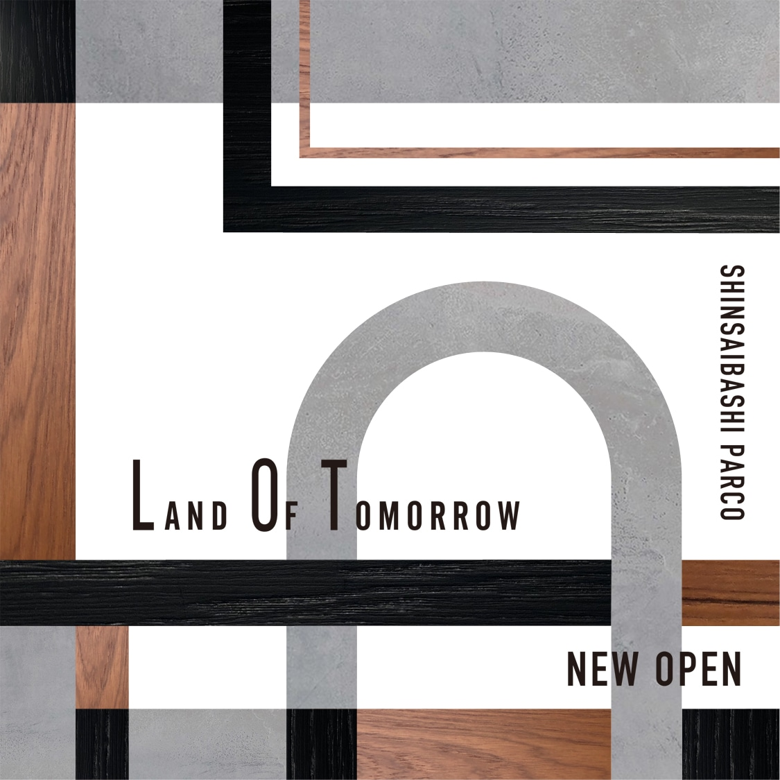 LAND OF TOMORROW SHINSAIBASHI PARCO NEW OPEN November 20th, 2020